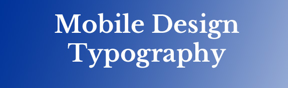 Mobile Design Typography