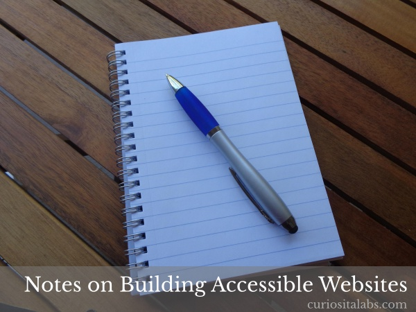 Notes On Building Accessible Websites