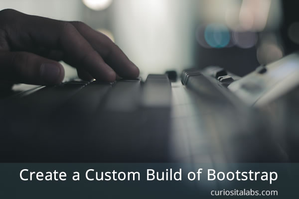 Create a Custom Build of Bootstrap