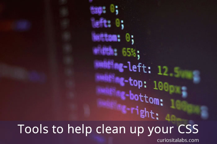 Tools to help clean up your CSS