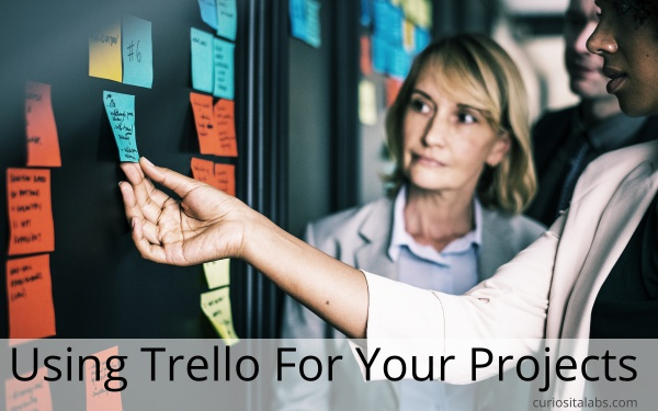 Using Trello For Your Projects