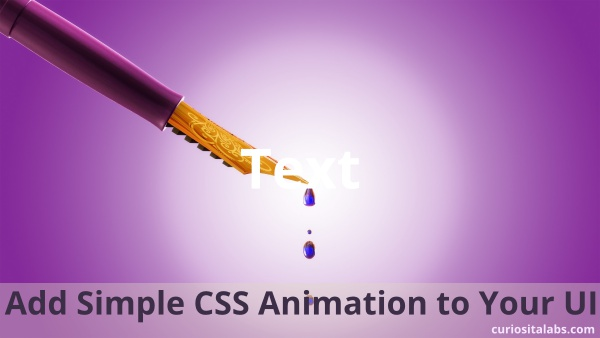 Add Simple CSS Animation to Your UI