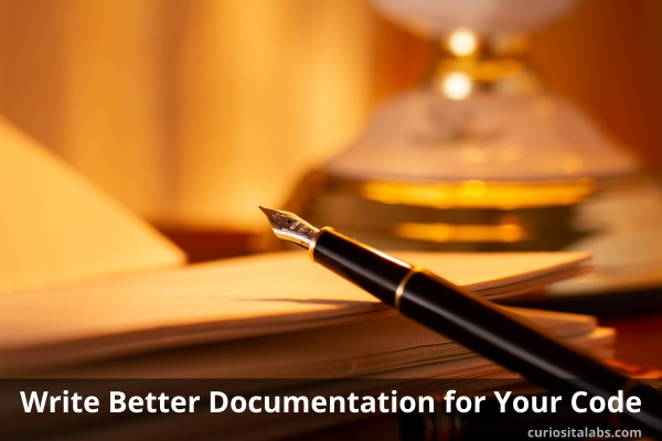 Write Better Documentation For Your Code