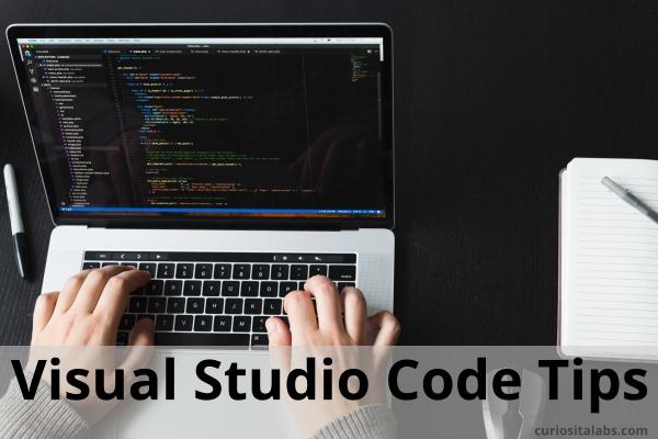 Visual Studio Code Tips