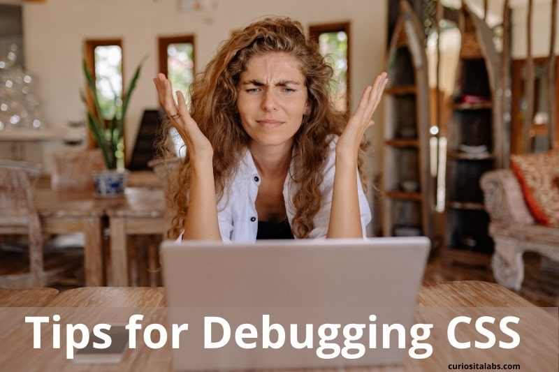 Tips for Debugging CSS