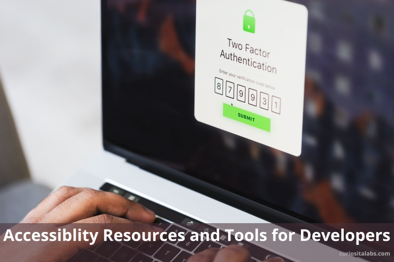 Accessiblity Resources and Tools for Developers